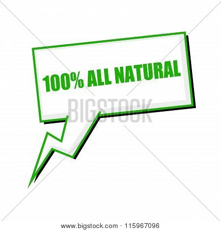 One Hundred Percent All Natural Green Stamp Text On White Speech Bubbles