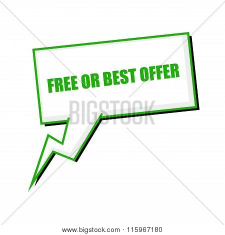 Free Or Best Offer Green Stamp Text On White Speech Bubbles