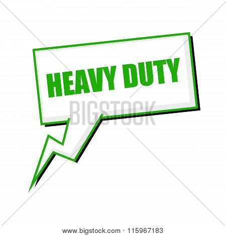 Heavy Duty Green Stamp Text On White Speech Bubbles