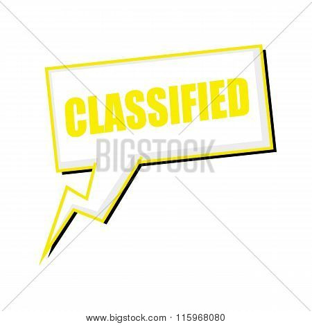 Classified Yellow Stamp Text On White Speech Bubbles