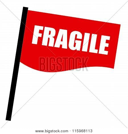 Fragile White Stamp Text On Red Flag