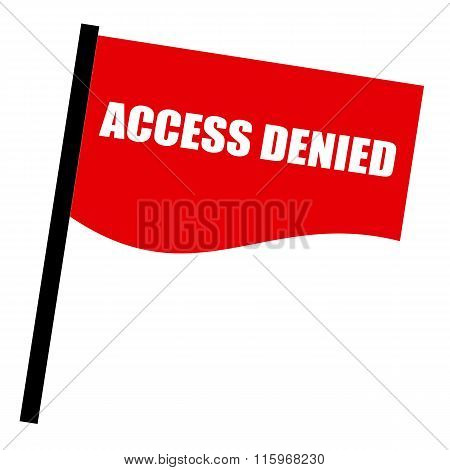 Access Denied White Stamp Text On Red Flag