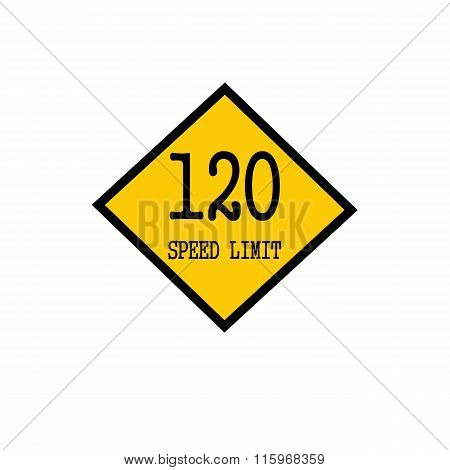 Speed Limit 120 Black Stamp Text On Background Yellow