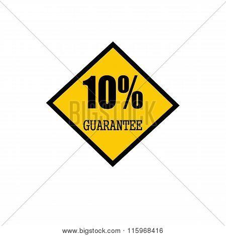 Ten Percent Guarantee Black Stamp Text On Yellow