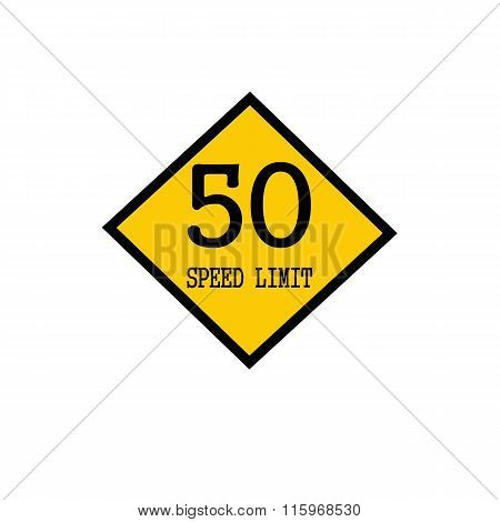 Speed Limit 50 Black Stamp Text On Background Yellow