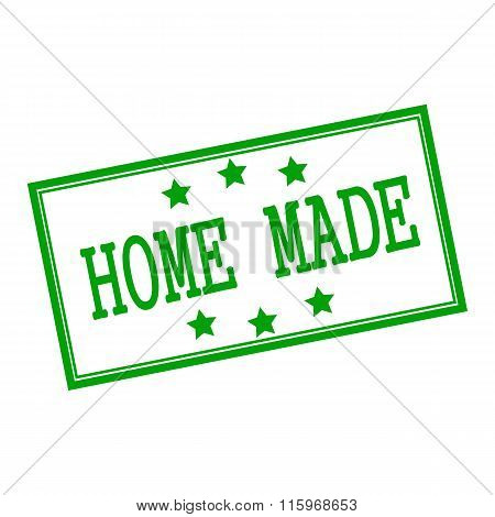 Home Made Green Stamp Text On Background White And Star