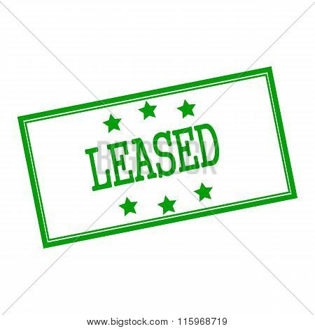 Leased Green Stamp Text On Background White And Star
