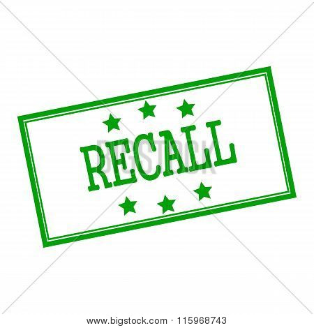 Recall  Green Stamp Text On Background White And Star