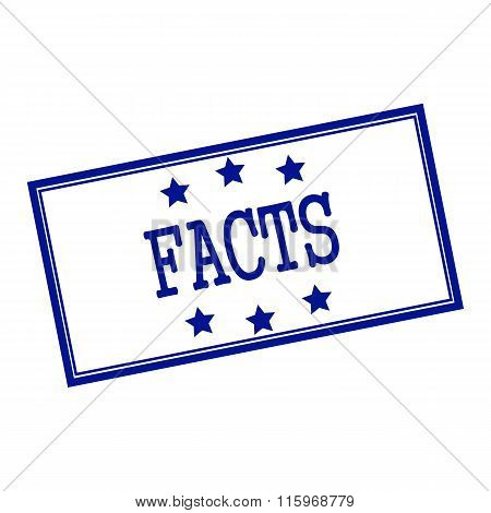Facts Blue-black Stamp Text On Background White And Star