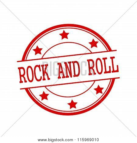 Rock And Roll Red Stamp Text On Red Circle On A White Background And Star
