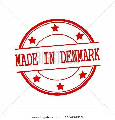 Made In Denmark Red Stamp Text On Red Circle On A White Background And Star