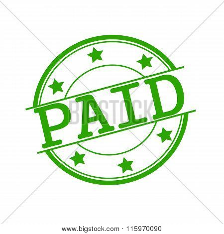 Paid Stamp Text On Green Circle On A White Background And Star