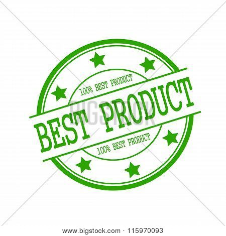 Best Product Stamp Text On Green Circle On A White Background And Star