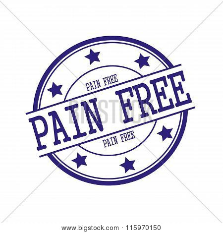 Pain Free Blue-black Stamp Text On Blue-black Circle On A White Background And Star