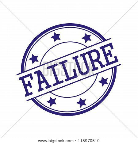 Failure Blue-black Stamp Text On Blue-black Circle On A White Background And Star