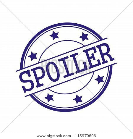 Spoiler Blue-black Stamp Text On Blue-black Circle On A White Background And Star