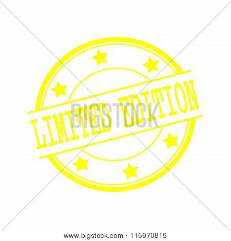 Limited Edition Yellow Stamp Text On Yellow Circle On A White Background And Star