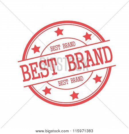 Best Brand Red Stamp Text On Red Circle On A White Background And Star
