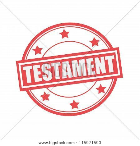 Testament White Stamp Text On Circle On Red Background And Star