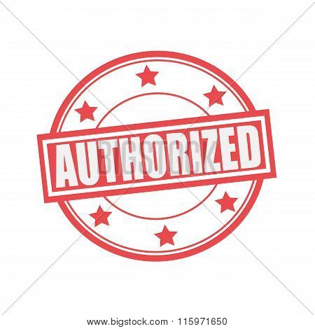 Authorized White Stamp Text On Circle On Red Background And Star
