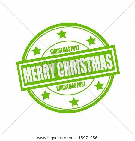 Christmas Post And Merry Christmas White Stamp Text On Circle On Green Background And Star