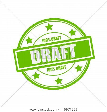 Draft White Stamp Text On Circle On Green Background And Star