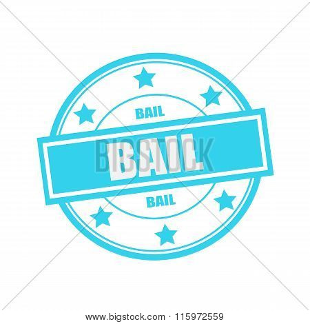 Bail White Stamp Text On Circle On Blue Background And Star