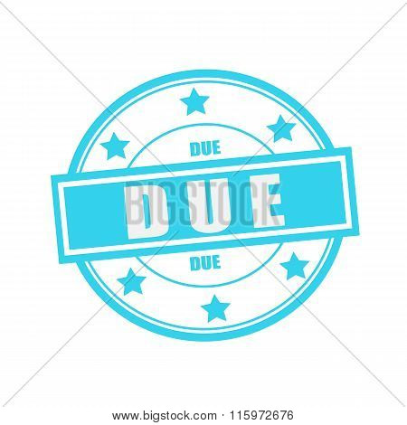 Due White Stamp Text On Circle On Blue Background And Star