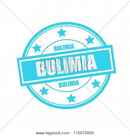 Bulimia White Stamp Text On Circle On Blue Background And Star
