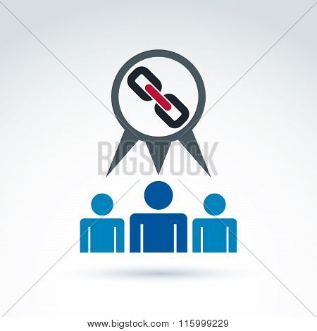 Chain link icon with team of workers or social connected people, vector conceptual symbol