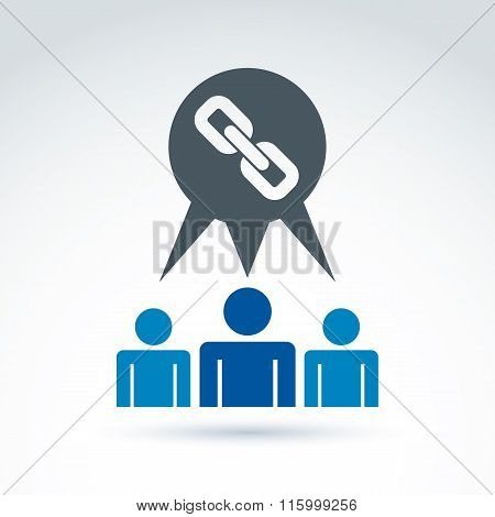 Chain link classic icon with team of workers or social connected people, vector conceptual sign