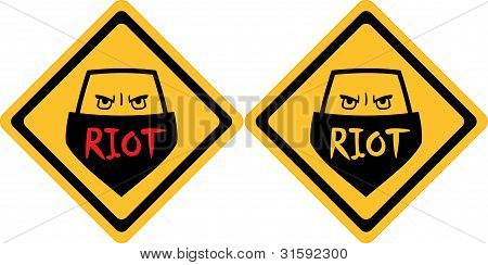 Attention Riot Sign