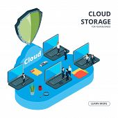 Cloud Storage Vector Concept. Isometric Business Illustration. Business Team Used Cloud Storage. Saf poster