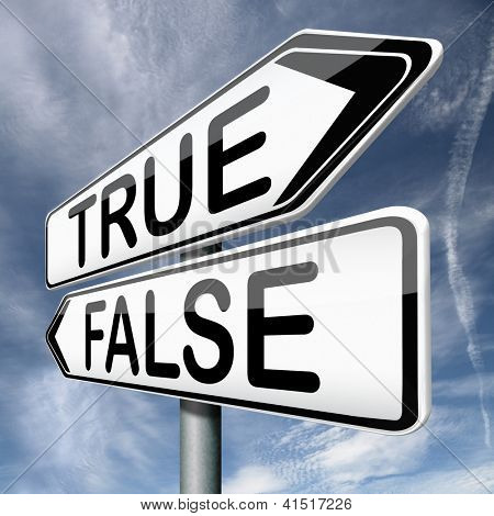 false or true telling truth or lies reality or fantasy real story or not