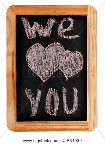 Chalk drawing - We Love You
