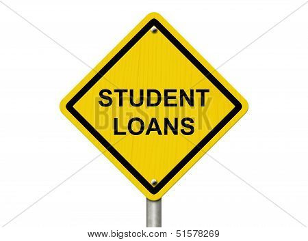 Warning Of  Having Student Loans