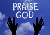 image of praises  - Clouds makes the word praise god in the sky - JPG