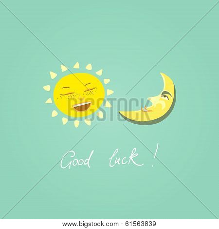 The card with wishes of luck, a good day. The positive optimism for a day or an upcoming event