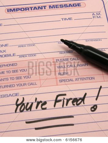 You're Fired! Important Message