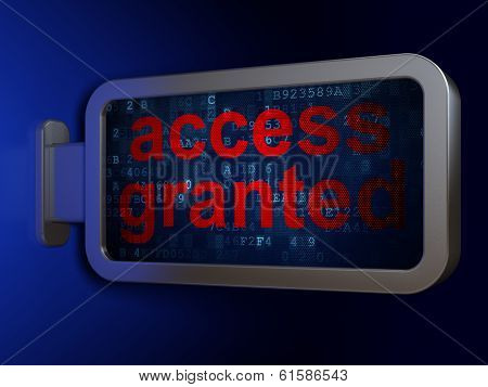 Safety concept: Access Granted on billboard background