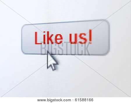 Social network concept: Like us! on digital button background