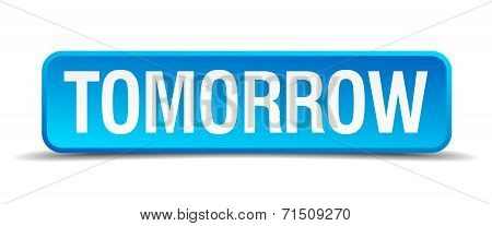 Tomorrow Blue 3D Realistic Square Isolated Button