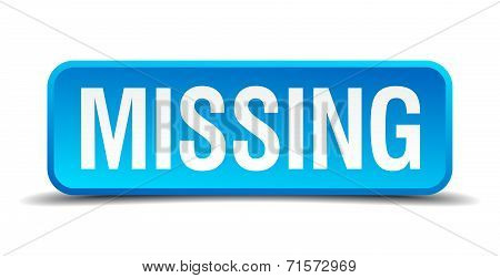 Missing Blue 3D Realistic Square Isolated Button