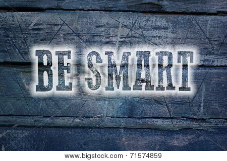 Be Smart Concept