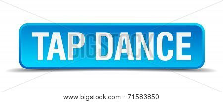 Tap Dance Blue 3D Realistic Square Isolated Button