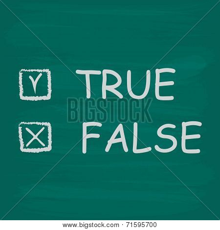 True and false check boxes written on a blackboard