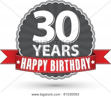 Happy birthday 30 years retro label with red ribbon, vector illustration