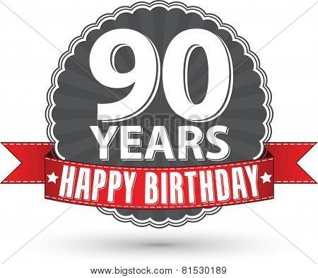 Happy birthday 90 years retro label with red ribbon, vector illustration