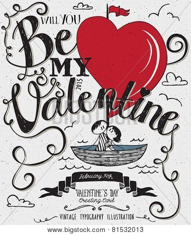 Valentine's Day Typography Art Poster -Hand drawn cute stick-figures couple sailing in a boat with heart shaped sails, banner, swirls and curly Be My Valentine handwritten type, black and white