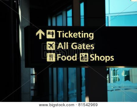 Airport Direction Sign Ticketing Gates Food Shops